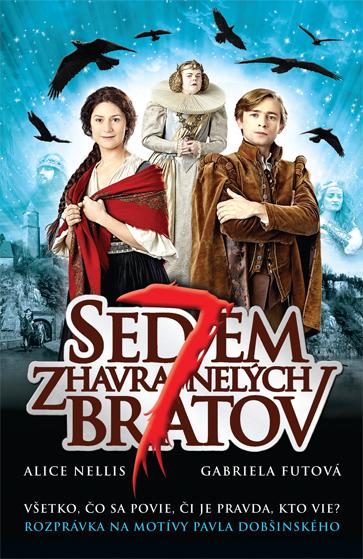 Sedem zhavranelých bratov (2015)